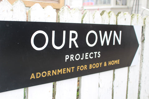 OUR SHOP – Our Own Projects