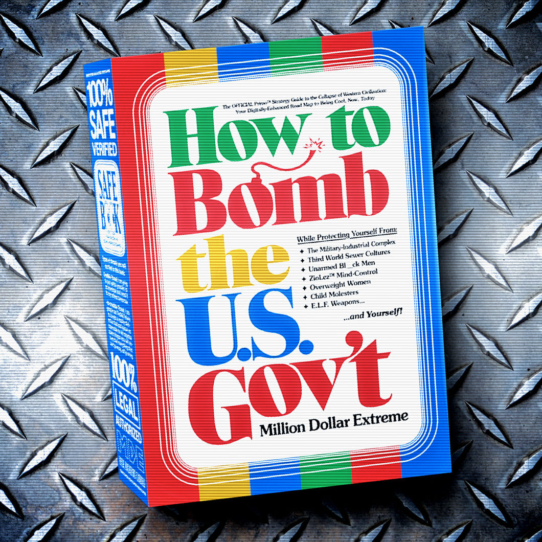 How to Bomb the U.S. Gov't - MDE Book (2nd Edition Printing)