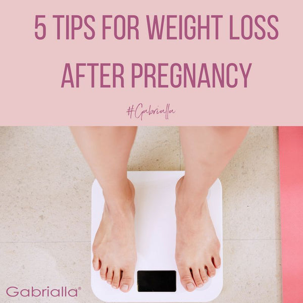 5 Tips For Weight Loss After Pregnancy