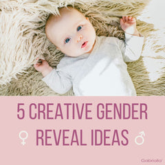 5 Creative Gender Reveal Ideas