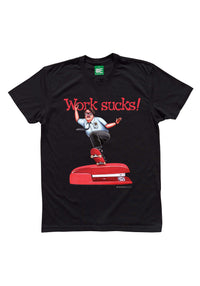 """Work Sucks"" Graphic T-shirt"
