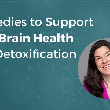 Remedies for Brain Detoxification