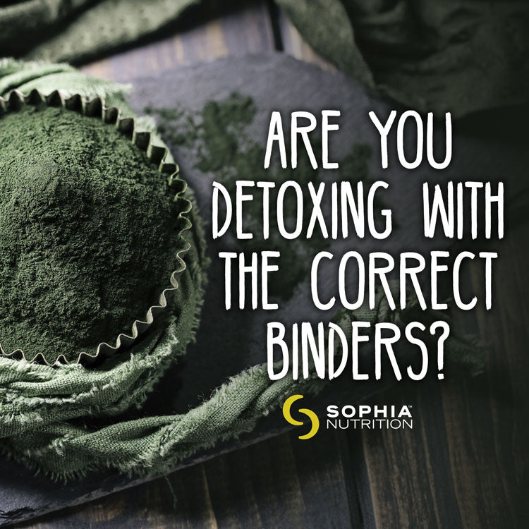 Are You Detoxing with the Correct Binders?