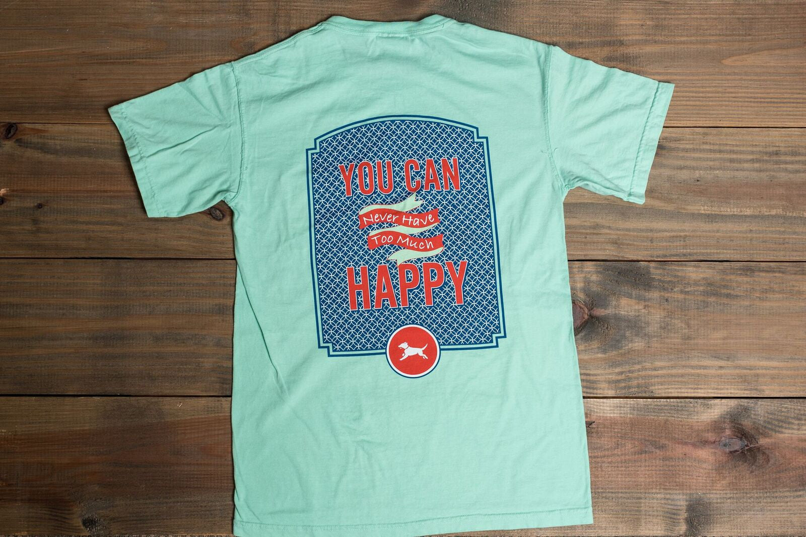 River Says... YOU CAN NEVER HAVE TOO MUCH HAPPY! - Youth Tee