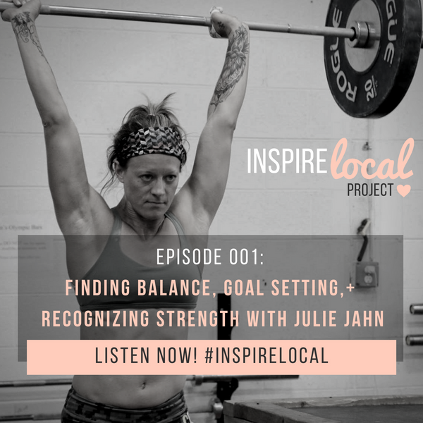 Inspire Local Project Podcast | Episode 001 with Julie Jahn