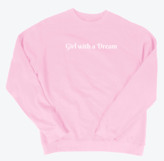 A Girl With A Dream Bubble Gum Pink Crew
