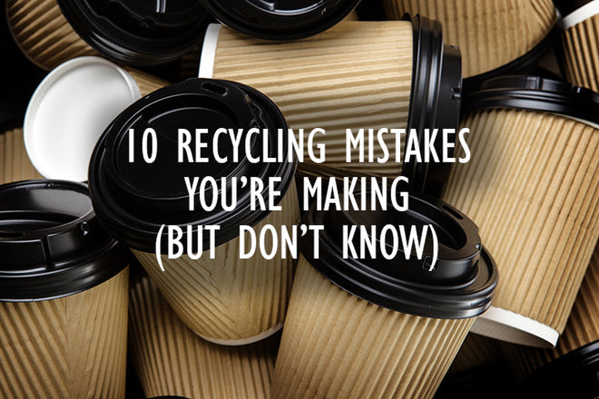 10 Recycling Mistakes You're Making (And Don't Know It)