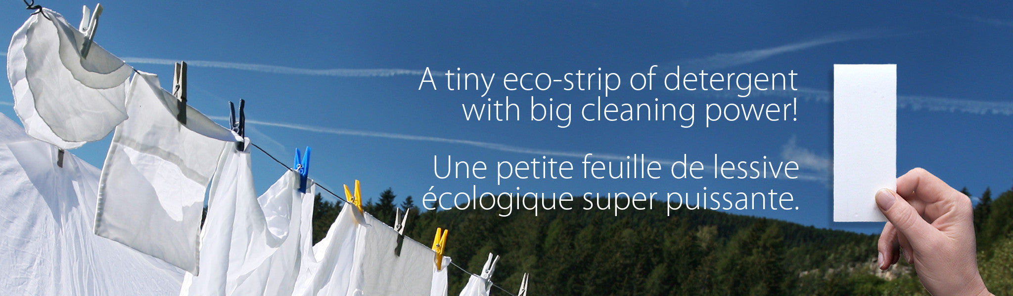 A tiny eco-strip of detergent with big cleaning power! | Une petite feuille de lessive écologique super puissante.