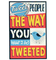 Quote Tweet People the Way You Want 2 Be Tweeted Typography Lantern Press Postcard