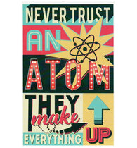 Quote Never Trust an Atom Typography Lantern Press Postcard
