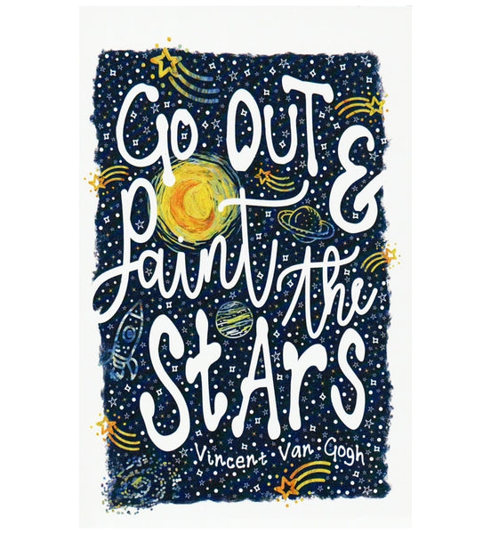 Quote Go Out and Paint the Stars Lantern Press Postcard