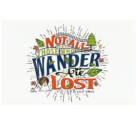 Quote Not All Who Wander Are Lost Lantern Press Postcard