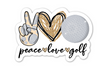 Peace Love Golf Sticker in Pink, Gold, or Green