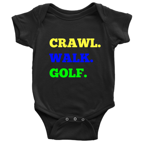 CRAWL WALK GOLF ONSIE