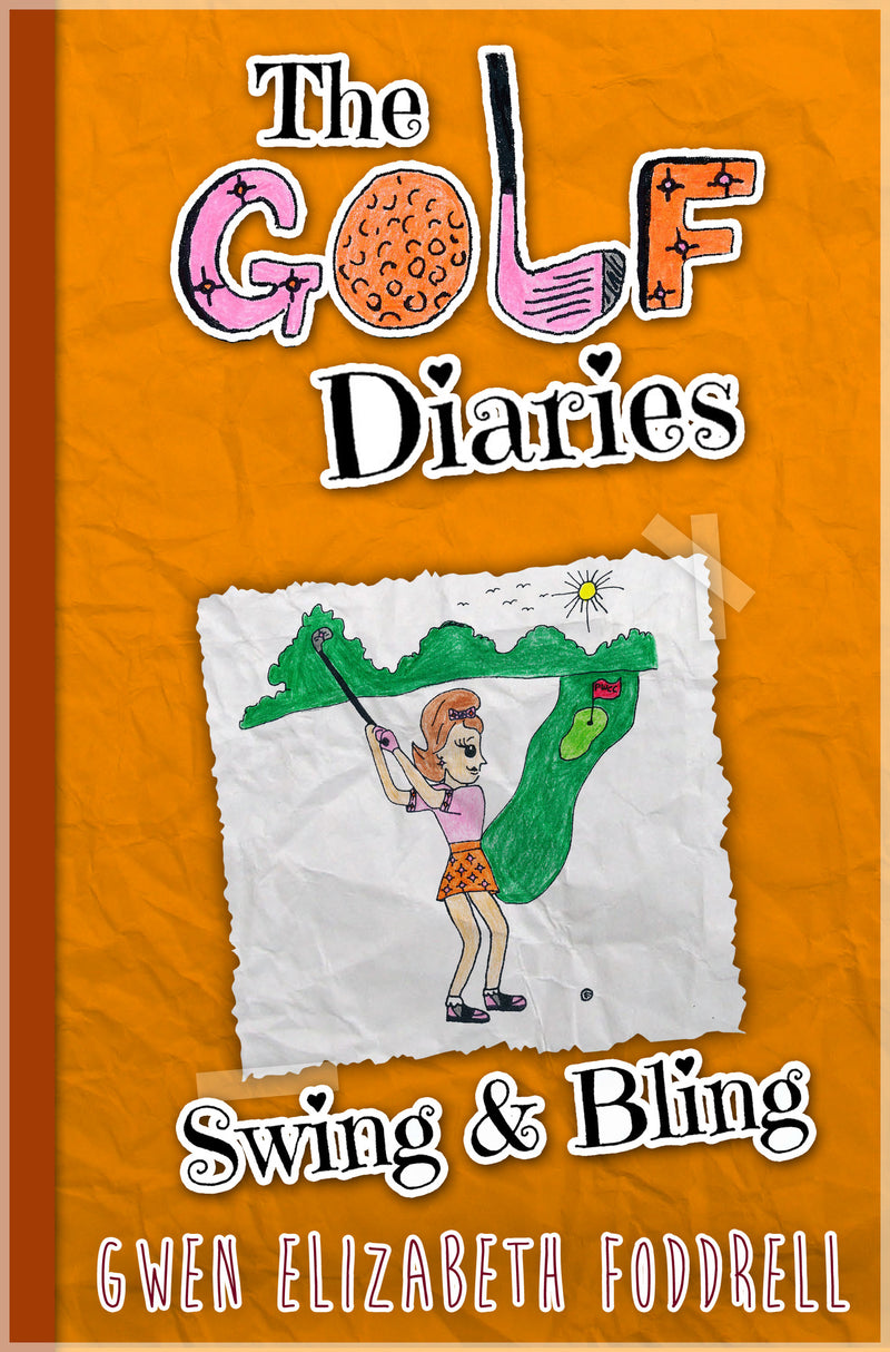 The Golf Diaries - Book 2 - Swing & Bling