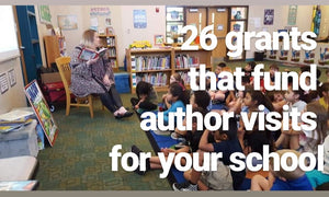 26 Grants That Fund Author Visits For Your School