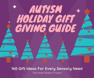 Autism Gift Giving Guide