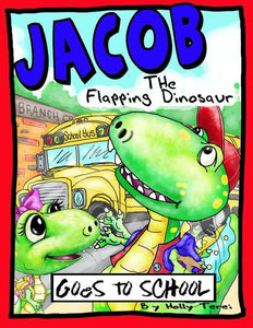 Jacob the Flapping Dinosaur Goes to School Holiday Sale