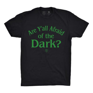 Are Y'all Afraid Of The Dark
