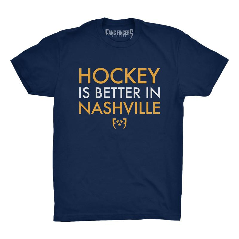 Hockey Is Better In Nashville - So Nashville