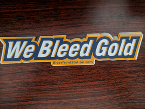 We Bleed Gold Sticker