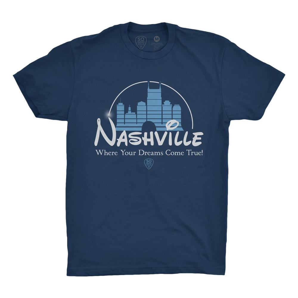 Nashville - Where Your Dreams Come True!