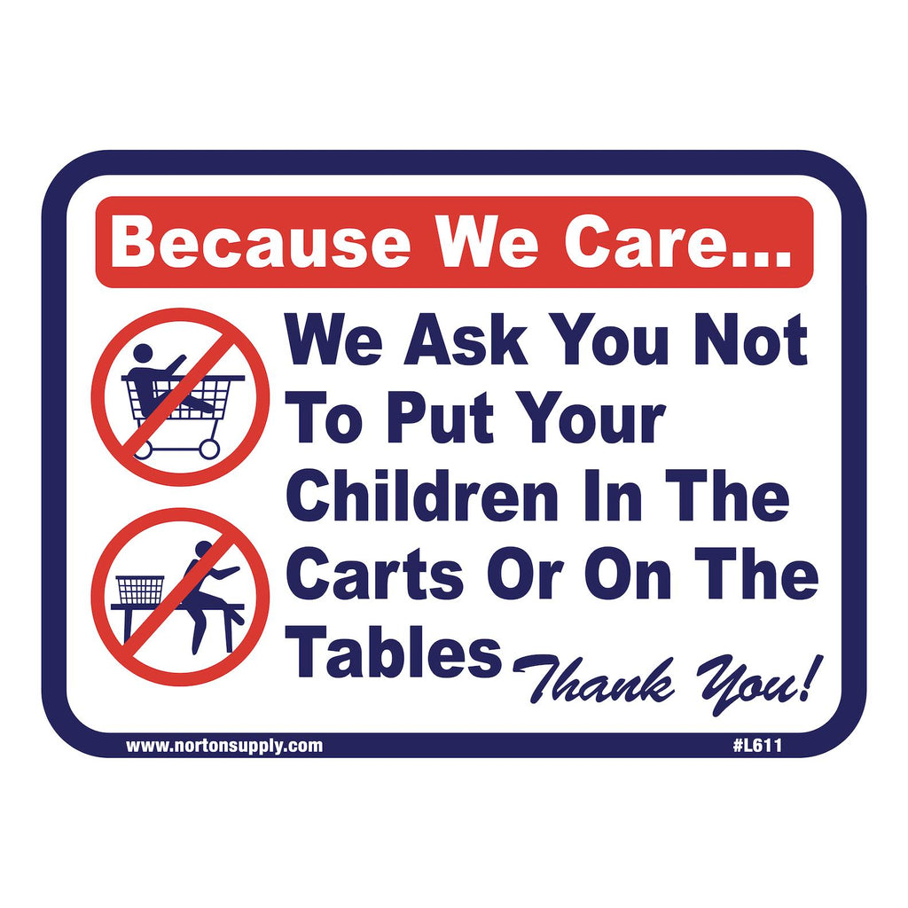 Sign - Because We Care-Norton Supply