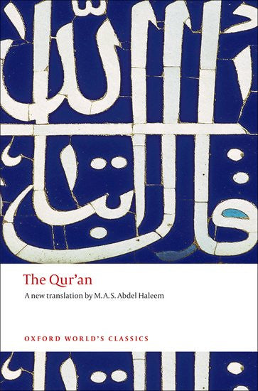 The Qur'an  Translated by M. A. S. Abdel Haleem