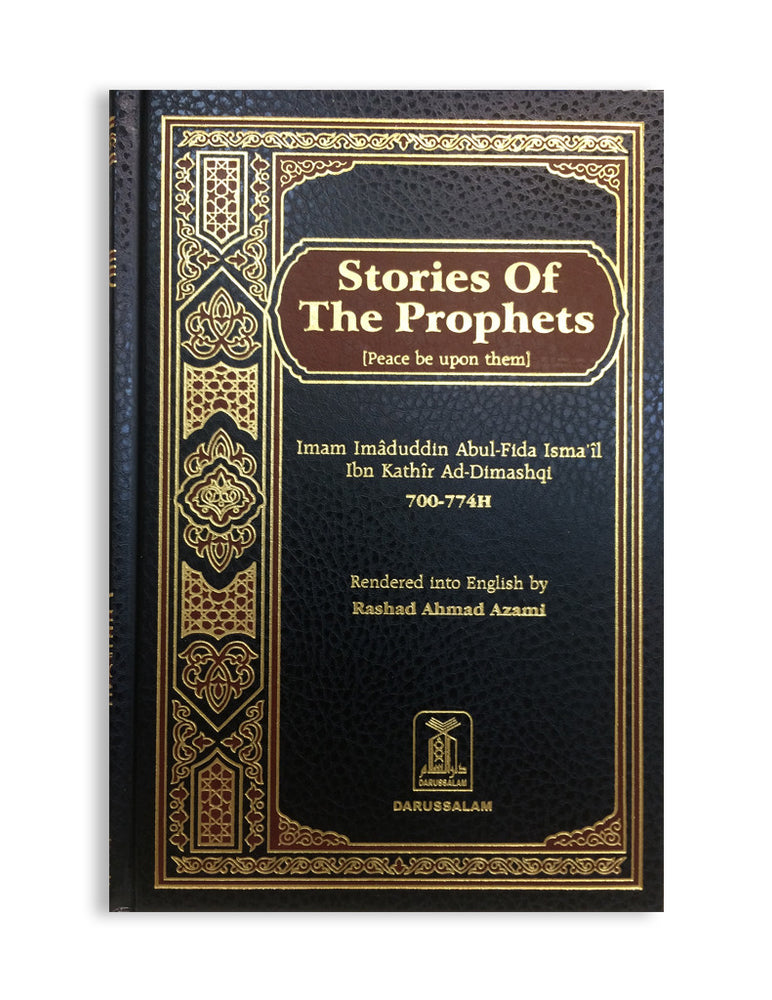 Stories Of The Prophets (Peace Be Upon Them)