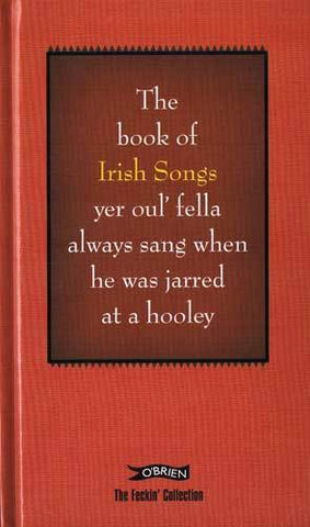 The Feckin Collection - Book of Irish Songs