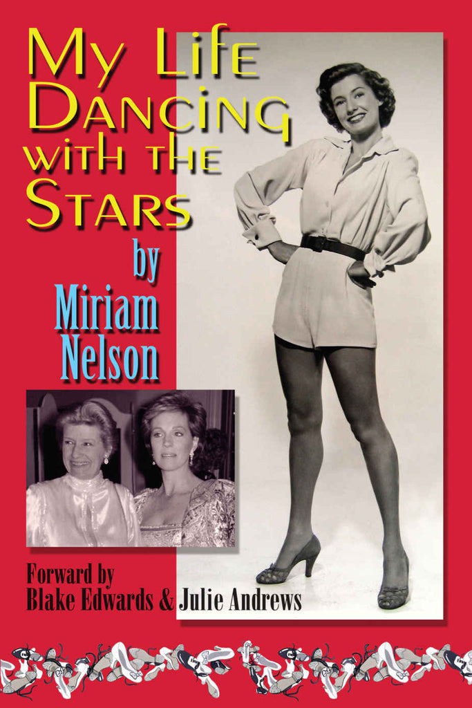 My Life Dancing With The Stars, by Miriam Nelson
