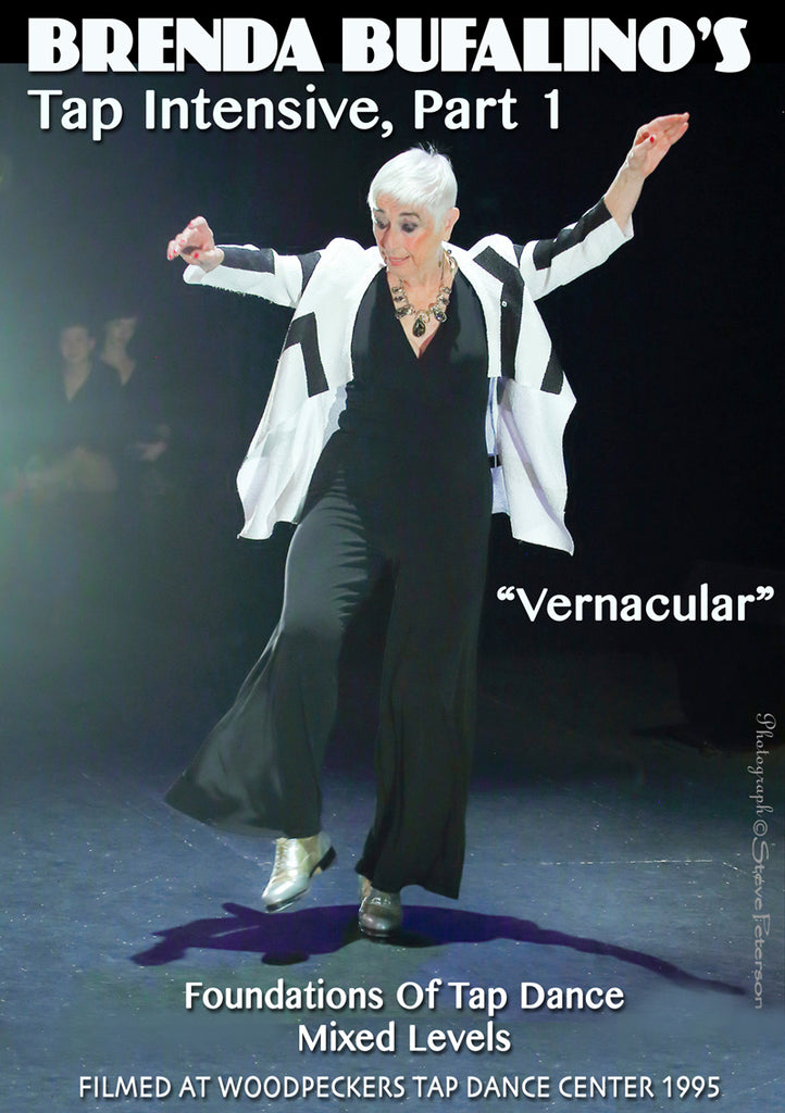 "Brenda Bufalino's Tap Intensive Part 1, ""Vernacular"" Foundations of Tap"