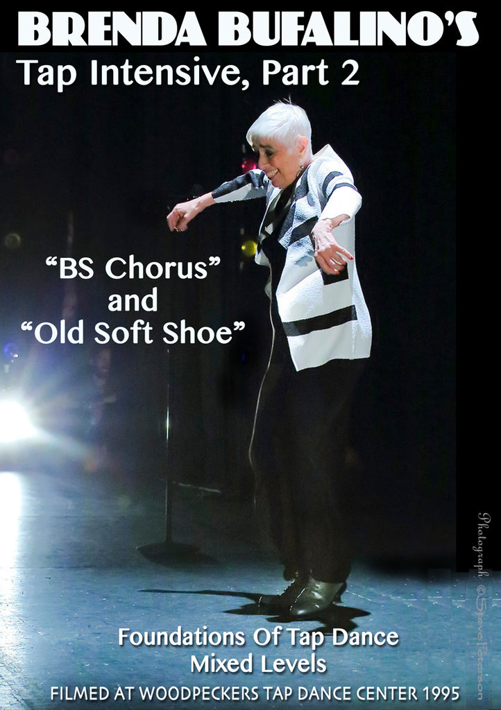 "Brenda Bufalino's Tap Intensive Part 2, ""BS Chorus"" & ""Old Soft Shoe"""