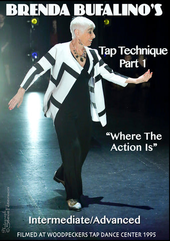 "Brenda Bufalino's Tap Technique, Part 1, ""Where The Action Is"""