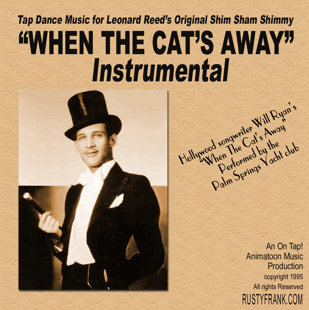 When The Cat's Away (Instrumental) - Classic Song for Leonard Reed's Shim Sham Shimmy