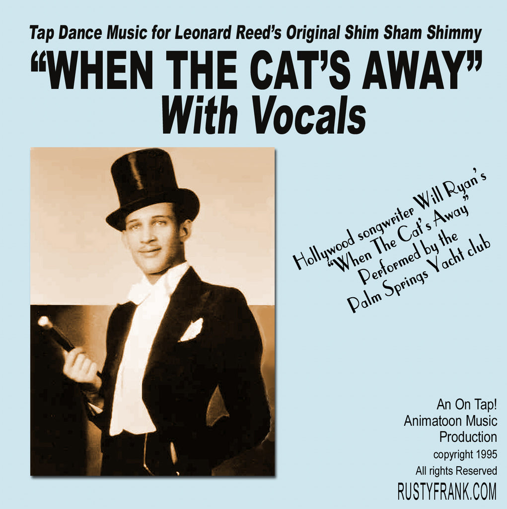 When The Cat's Away (With Vocals) - Classic Song for Leonard Reed's Shim Sham Shimmy