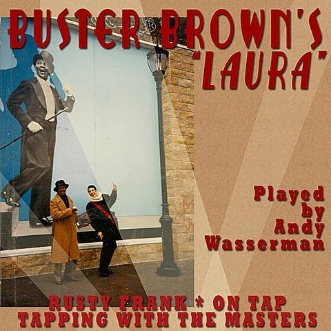 "Buster Brown's ""Laura"" - Music"