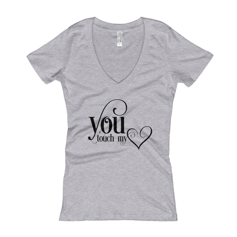 You Touch My Heart Women's V-Neck T-shirt
