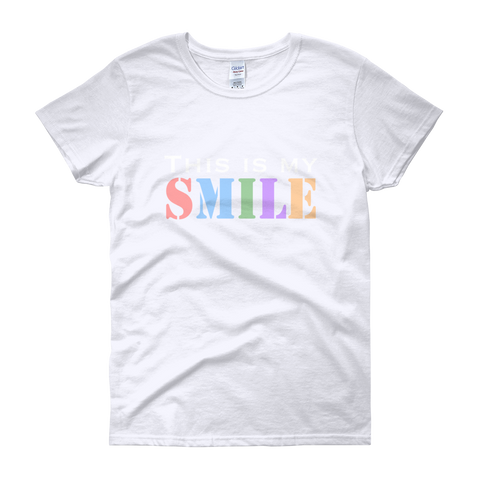 This Is My Smile Women's Short Sleeve T-Shirt