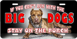 "Pit Bull ""Big Dogs"" Auto Tag"