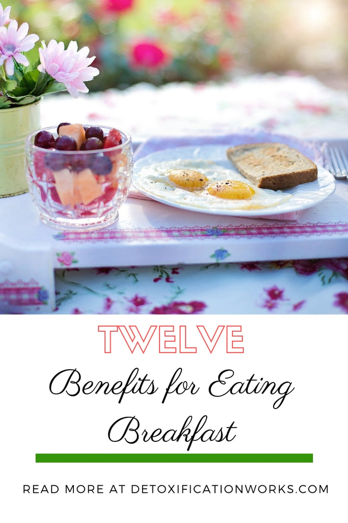 12 Benefits for Eating Breakfast