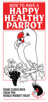 Brochure - Happy Healthy Parrot - 50pk - World Parrot Trust