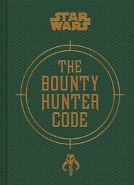 Star Wars®: The Bounty Hunter Code [ID: ST0A1]