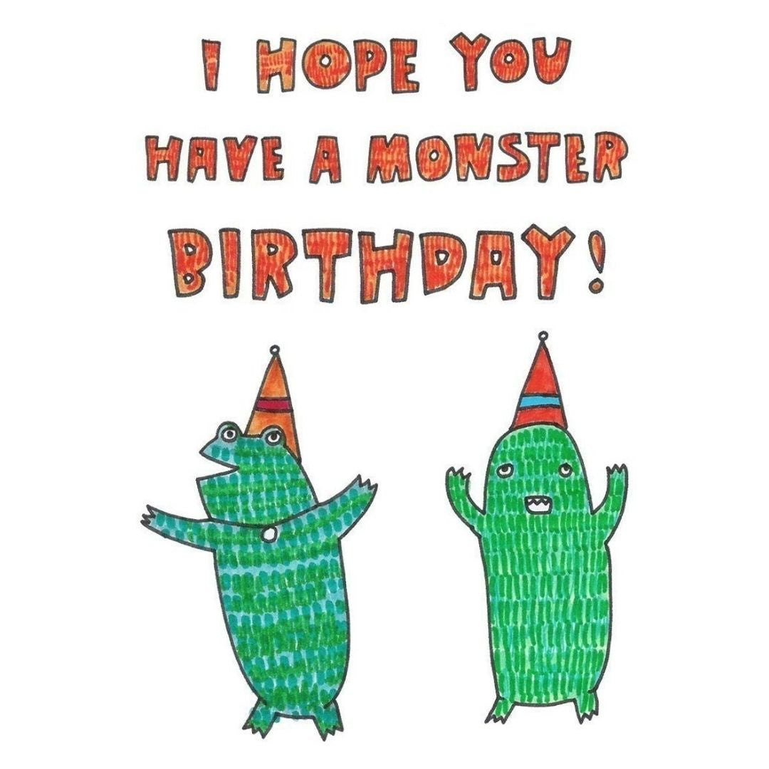 I Hope You Have A Monster Birthday Birthday Card