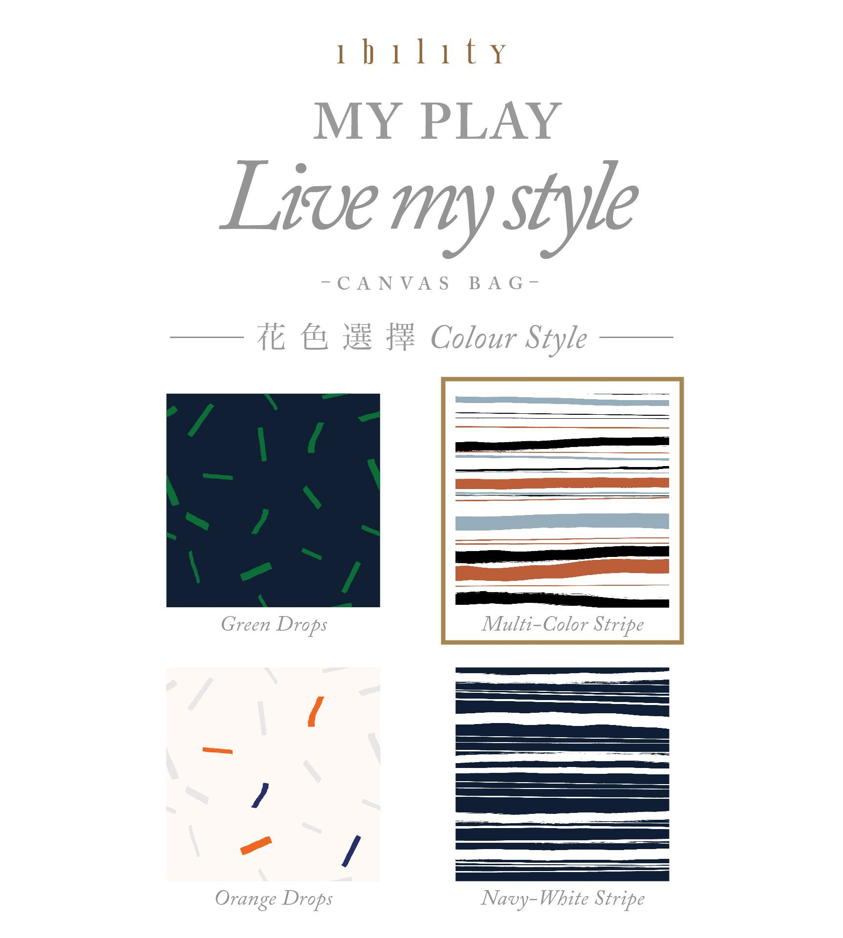My Play - Live My Style Canvas Bag
