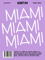 LOST IN CITY GUIDES - MIAMI