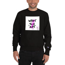 What The Art (Breast Cancer Edition) Champion Sweatshirt
