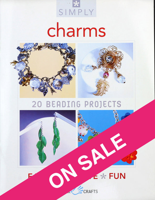 Simply Charms: 20 Beading Projects