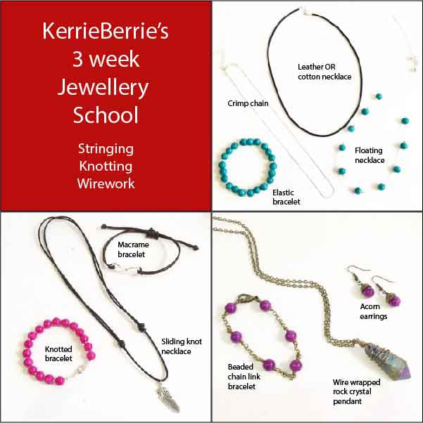KerrieBerrie's 3 Week Jewellery School