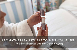 Aromatherapy Rituals To Help You Sleep: The Best Essential Oils For Deep Sleeping-Scentered